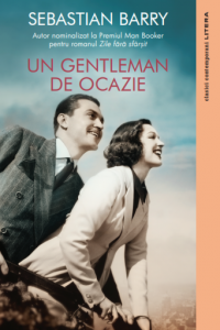 Un gentleman de ocazie · Sebastian Barry