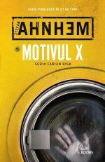 Motivul X (Fabian Risk #4) · Stefan Ahnhem