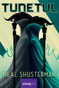 Tunetul, de Neal Shusterman