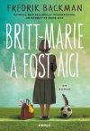 Britt-Marie a fost aici · Fredrik Backman